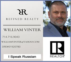 William Vinter - Refined Realty - 714.716.9043 - williamvinter@yahoo.com